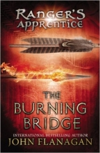 John,Flanagan The Burning Bridge