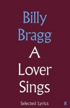 Bragg, Billy A Lover Sings