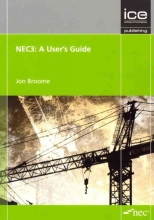 Broome, Jon NEC3: A User`s Guide