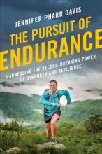 Davis, Jennifer Pharr The Pursuit of Endurance