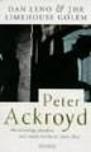 Ackroyd, Peter Dan Leno and the Limehouse Golem