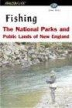 John Ross Fishing the National Parks and Public Lands of New England