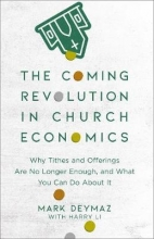 Mark DeYmaz The Coming Revolution in Church Economics