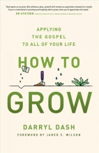 Darryl Dash How to Grow