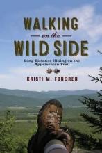 Fondren, Kristi M. Walking on the Wild Side