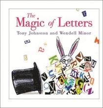 Tony Johnston The Magic Of Letters