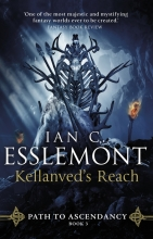 Ian C Esslemont , Kellanved`s Reach