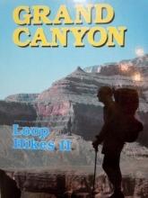 George Steck Grand Canyon Loop Hikes II