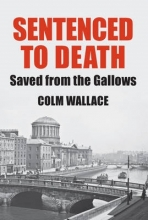 Colm Wallace Sentenced to Death
