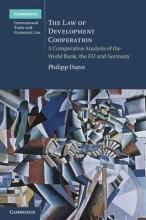 Dann, Philipp The Law of Development Cooperation