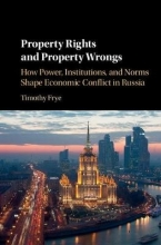 Frye, Timothy Property Rights and Property Wrongs