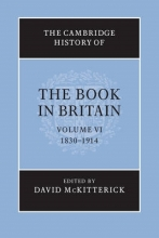 McKitterick, David Cambridge History of the Book in Britain: Volume 6, 1830-191