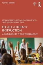 Lee Gunderson,   Reginald Arthur D`Silva,   Dennis Murphy Odo ESL (ELL) Literacy Instruction
