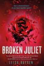 Rayven, Leisa Broken Juliet