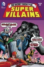 The Secret Society of Super Villains, Volume 1