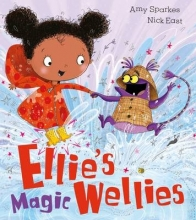 Sparkes, Amy Ellie`s Magic Wellies