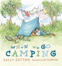 Sutton, Sally When We Go Camping