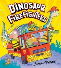 McIntyre, Sarah Dinosaur Firefighters