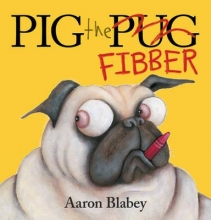 Blabey, Aaron Pig the Fibber