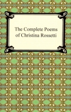 Rossetti, Christina Georgina The Complete Poems of Christina Rossetti