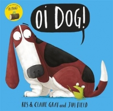 Gray, Kes Oi Dog!
