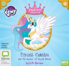 G. M. Berrow Princess Celestia and the Summer of Royal Waves