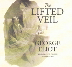 Eliot, George The Lifted Veil