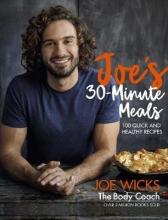 Joe Wicks Joe`s 30 Minute Meals