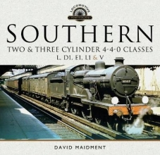David Maidment Southern, Two and Three Cylinder 4-4-0 Classes (L, D1, E1, L1 and V)