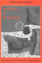 Tamburri, Anthony Julian Semiotics of Re-reading