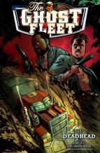 Cates, Donnie Ghost Fleet Volume 1 Deadhead