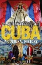 Alan,West-duran Cuba ; a Cultural History
