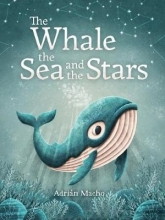 Macho, Adrián Whale, the Sea and the Stars