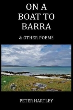 Peter Hartley On a Boat to Barra & Other Poems