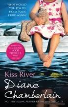 Chamberlain, Diane Kiss River