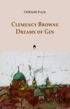 Foyle, Orfhlaith Clemency Browne Dreams of Gin