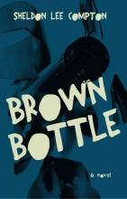 Compton, Sheldon Lee Brown Bottle
