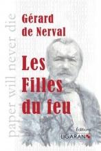 Gérard de Nerval Les Filles du feu