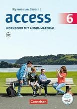 Rademacher, Jörg,   Thaler, Engelbert Access - Bayern 6. Jahrgangsstufe - Workbook mit Audios online