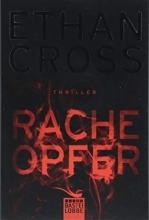 Cross, Ethan,   Schmidt, Dietmar Racheopfer