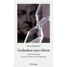 Braun, Hans J Gedanken zum Altern