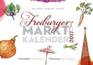 Schmidt, Albert Josef Freiburger Marktkalender 2017