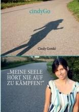 Gorski, Cindy Meine Seele h�rt nie auf zu k�mpfen!