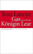 Lanoye, Tom Gas Königin Lear