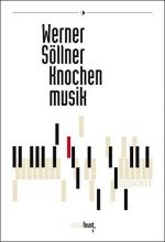 Söllner, Werner Knochenmusik
