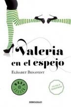 Benavent, Elisabet Valeria En El Espejo #2 Valeria in the Mirror #2