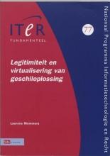 L.  Mommers Legitimiteit en virtualisering van geschiloplossing