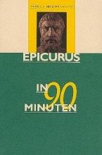 Nieuwenhuyse, P. Epicurus in 90 minuten