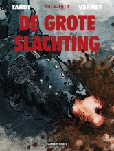 Tardi,,Jacques/ Verney Grote Slachting Integraal Hc01