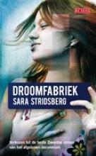 Sara  Stridsberg De droomfabriek